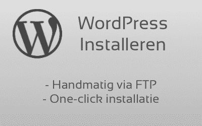 Lees de blog: WordPress installeren via FTP of one-click installation