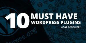 10 WordPress plugins voor beginners