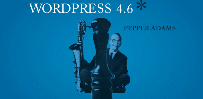 "WordPress 4.6 ""Pepper"""
